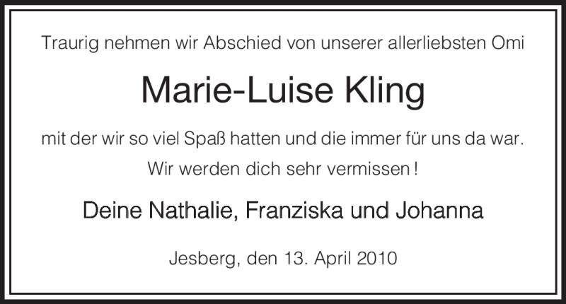 Traueranzeige für Marie-Luise Kling vom 13.04.2010 aus HNA
